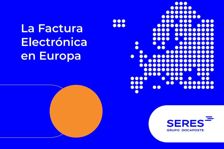 Informe Factura Electrónica Europa